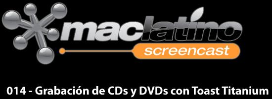 014 - Grabación de CDs, DVDs y conversión de archivos con Toast 9 Titanium 2