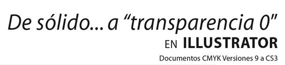 Tutorial de sólido a transparencia cero con Adobe Illustrator 1