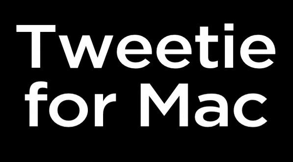 Tweetie Mac