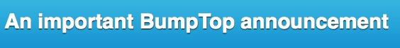 Google compra BumpTop 1