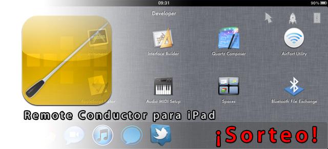 Sorteo de Remote Conductor para iPad 2