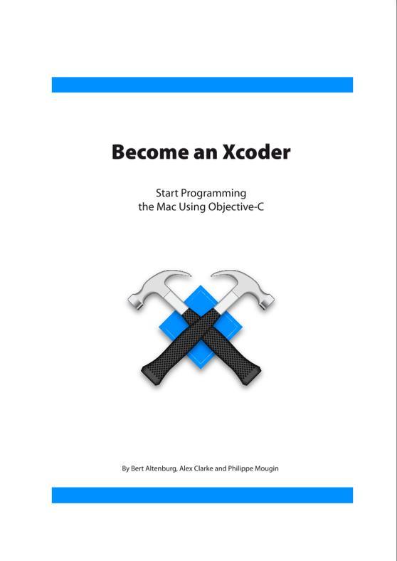 ¿Quieres aprender a crear aplicaciones para iOS? aquí tienes 2 libros para que comiences como programador de Objective c 3