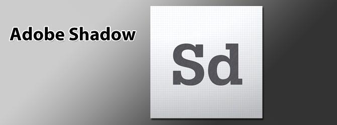 Adobe Shadow - Edita HTML, CSS y JavaScript viendo el resultado en tu Mac, iPhone y iPad