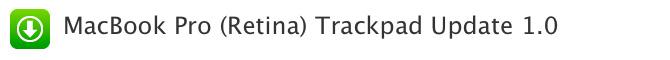 Actualización de Trackpads 1.0 para MacBooks Pro con Retina display 1